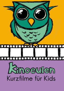 KinoEulen - Kurzfilme für Kids Poster