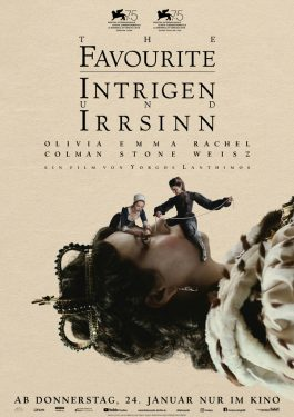 The Favourite - Intrigen und Irrsinn Poster