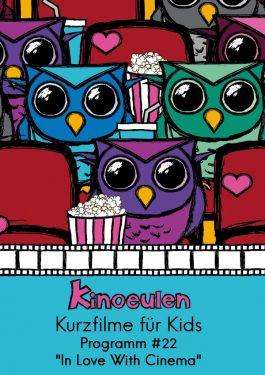KinoEulen - Kurzfilme für Kids: Programm #22 Poster