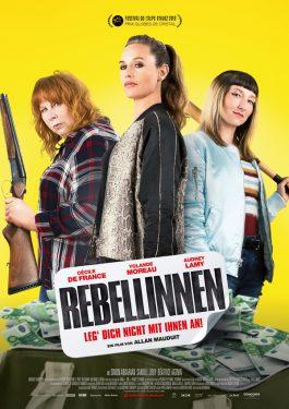 Rebellinnen - Leg' dich nicht mit ihnen an! Poster