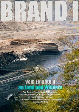 Brand I - Vom Eigentum an Land und Wäldern Poster