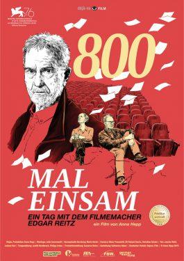 800 mal einsam - Ein Tag mit dem Filmemacher Edgar Reitz Poster