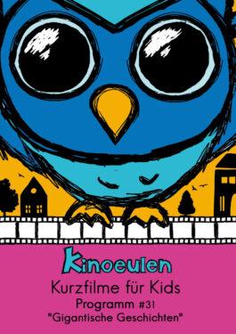 KinoEulen - Kurzfilme für Kids: Programm #31 Poster