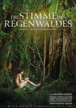 Die Stimme des Regenwaldes Poster