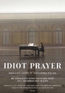 Idiot Prayer: Nick Cave alone at Alexandra Palace Poster