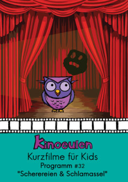 KinoEulen - Kurzfilme für Kids: Programm #32 [Abgesagt] Poster