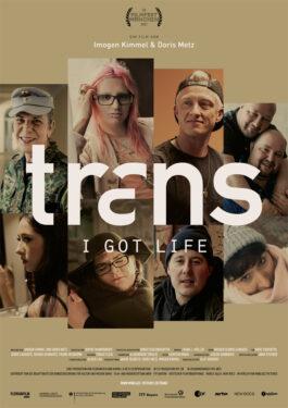 Trans - I Got Life Poster