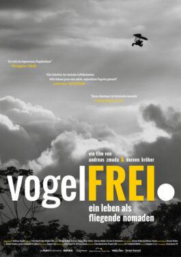 Vogelfrei. Ein Leben als fliegende Nomaden Poster