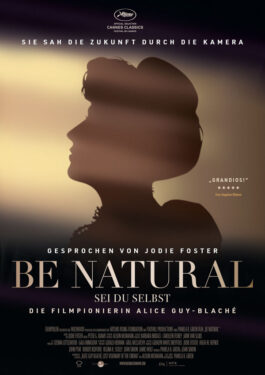 Be Natural - Sei du selbst: Die Filmpionierin Alice Guy-Blaché  Poster