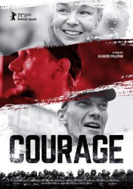 Courage - Demokratiebewegungen in Belarus Poster