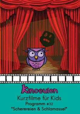 KinoEulen - Kurzfilme für Kids: Programm #32 Poster