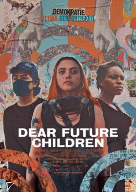 Dear Future Children Poster