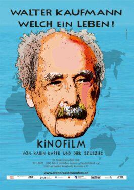 Walter Kaufmann - Welch ein Leben! Poster