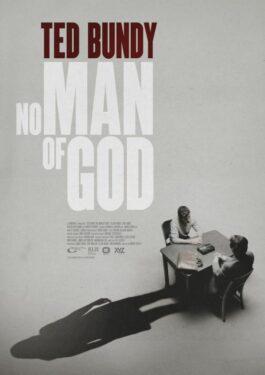 Ted Bundy: No Man of God Poster