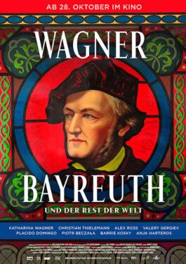 Wagner, Bayreuth und der Rest der Welt Poster